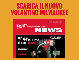 Volantino Promozionale Novità Promozioni Milwaukee Agosto 2017